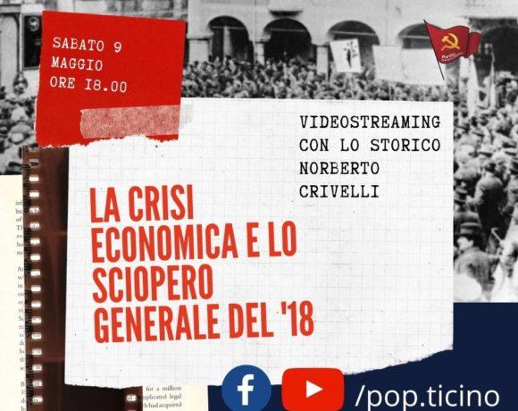 Norberto Crivelli – Lo sciopero generale del 1918